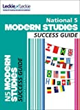 National 5 Modern Studies Success Guide (Success Guide)