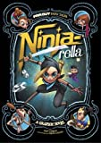 Ninja-rella: A Graphic Novel (Far Out Fairy Tales)