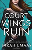 A Court of Thorns and Roses 3. A Court of Wings and Ruin