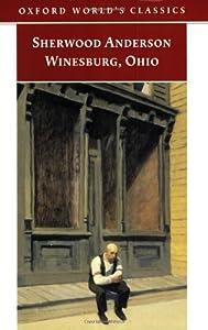 Winesburg, Ohio (Oxford World's Classics)