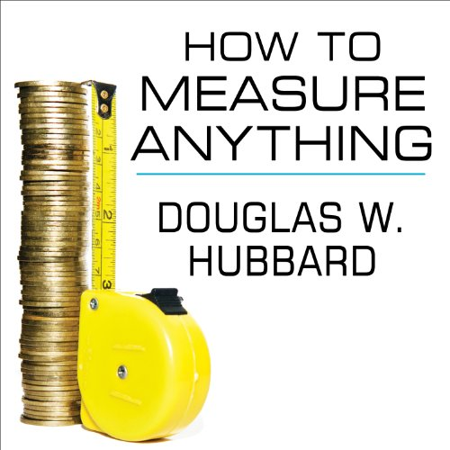 Pdf Science How to Measure Anything: Finding the Value of 'Intangibles' in Business