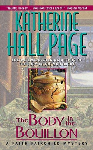 The Body in the Bouillon: A Faith Fairchild Mystery ebook