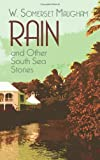 Rain and Other South Sea Stories, W. Somerset Maugham, 0486445623