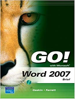 GO! with Microsoft Word 2007, Brief