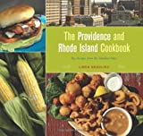 The Providence and Rhode Island Cookbook, Linda Beaulieu, 0762731370