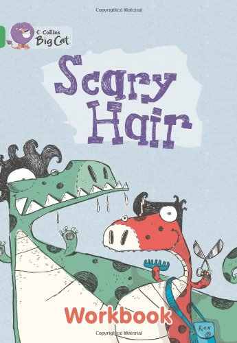Scary Hair Workbook (Collins Big Cat) by HarperCollins UK