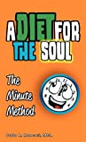A Diet for the Soul, Carla R. Mancari, 1449729010
