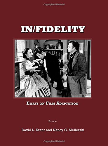 In/Fidelity: Essays on Film Adaptation