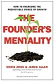 img - for The Founder?s Mentality: How to Overcome the Predictable Crises of Growth book / textbook / text book
