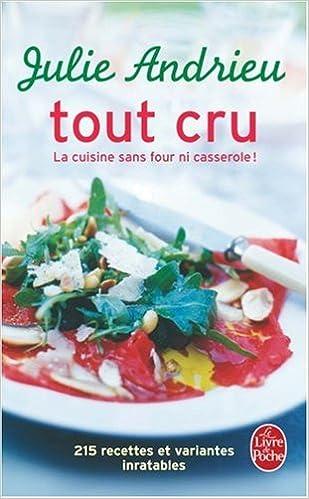 Tout Cru Livre De Poche Cuisine French Edition J