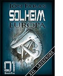 Solheim 01   EUROPA - XXL Leseprobe: Der Beginn einer Dystopie