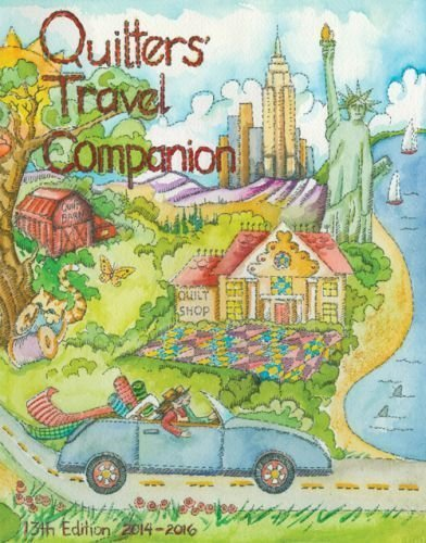 Quilters' Travel Companion 13th Edition 2014-2016 (Lincoln City Stores)