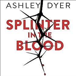 Splinter in the Blood