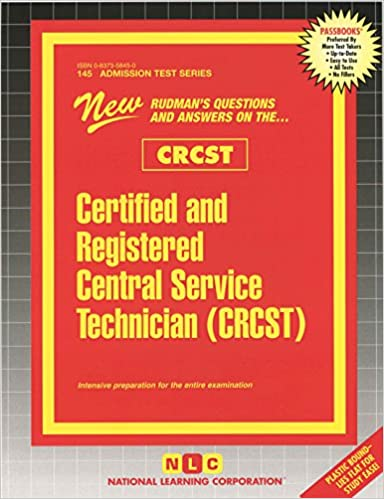 Certified and Registered Central Service Technician (CRCST ...