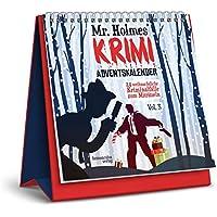 Mr. Holmes Krimi-Adventskalender Vol. 3: 24 weihnachtliche Kriminalfälle zum Miträtseln
