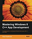 Mastering Windows 8 C++ App Development, Shantanu Tushar and Pavel Yosifovich, 1849695024