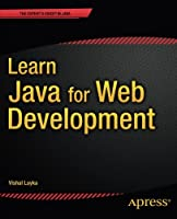 Learn Java for Web Development: Modern Java Web Development Front Cover