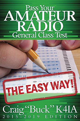 Pass your amateur radio general class test the easy way craig pass your amateur radio general class test the easy way by buck craig fandeluxe Gallery