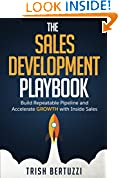 #8: The Sales Development Playbook: Build Repeatable Pipeline and Accelerate Growth with Inside Sales