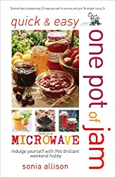 One Pot of Jam from Your Microwave (Quick & Easy (Foulsham))