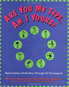 Relationships Made Easy Through The Enneagram