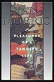 Pleasures of a Tangled Life, Jan Morris, 0394576497