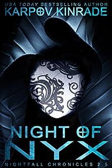 Night of Nyx (The Nightfall Chronicles 2.5) by [Kinrade, Karpov]