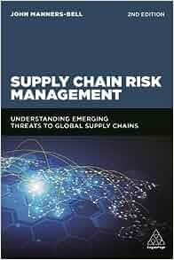 Supply Chain Risk Management: Understanding Emerging