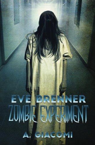 Download Zombie Experiment (The Zombie Girl Saga) (Volume 3) pdf epub