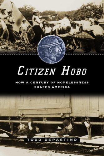 Chicago Hobo (Citizen Hobo: How a Century of Homelessness Shaped)