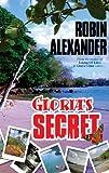 Gloria's Secret, Robin Alexander, 1933113936