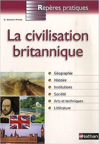 Lire en ligne La civilisation britannique pdf