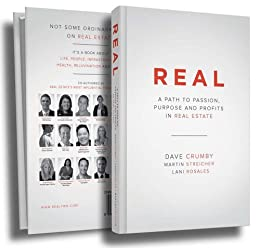REAL: A Path to Passion, Purpose, and Profits in Real Estate by [Crumby, Dave, Rosales, Lani, Streicher, Martin]