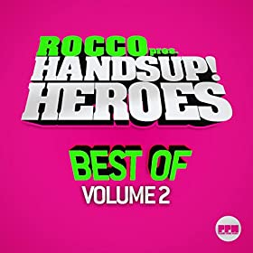 Various Artists-Rocco Pres. Hands Up Heroes Best Of, Vol. 2