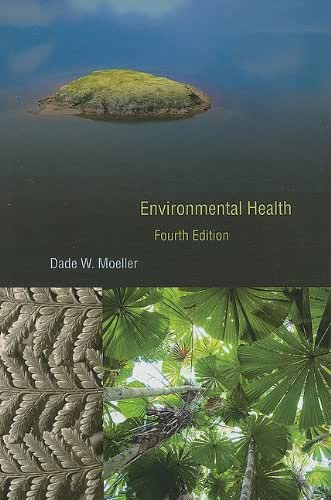 Environmental Health: Fourth Edition