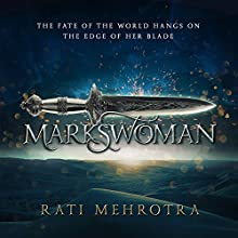 Markswoman: Asiana, Book 1 Audiobook by Rati Mehrotra Narrated by Emily Woo Zeller