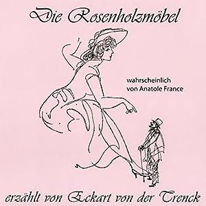 Die Rosenholzmöbel Hörbuch