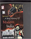 A Brief History Of Modern India Paperback – Jan 2016 by Rajiv Ahir (Author) (Paperback, Spectrum Experts)