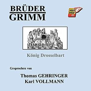 König Drosselbart Hörbuch
