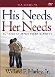 img - for By Willard F. - His Needs, Her Needs: Building an Affair-Proof Marriage: 6 Sessions (DVD) (12/16/12) book / textbook / text book