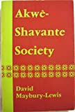 img - for Akwe-Shavante Society: Social Organization of a Brazilian Tribe book / textbook / text book