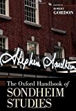 The Oxford Handbook of Sondheim Studies (Oxford Handbooks)