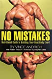 img - for No Mistakes (Nutritional Guide To Building Your Best Body Ever!) book / textbook / text book