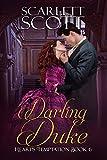 #4: Darling Duke (Heart's Temptation Book 6)