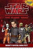Bounty Hunter: Boba Fett (Star Wars: The Clone Wars Chapter Books)