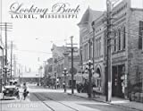 Looking Back : Laurel, Mississippi, Laurel Leader-Call, 1597250953