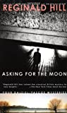 Asking for the Moon (Dalziel and Pascoe)
