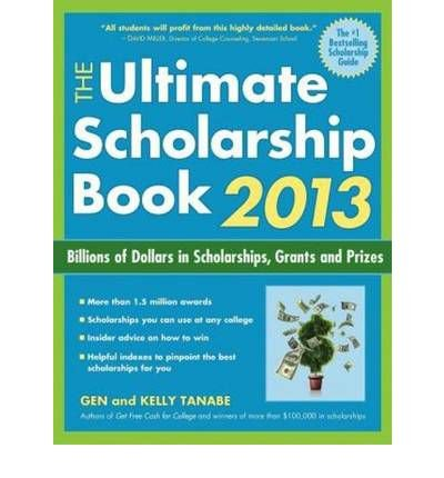 Ultimate Scholarship Book 2013: Billions of Dollars in Scholarships, Grants & Prizes (Ultimate Scholarship Book: Billions of Dollars in Scholarships,) (Paperback) - Common