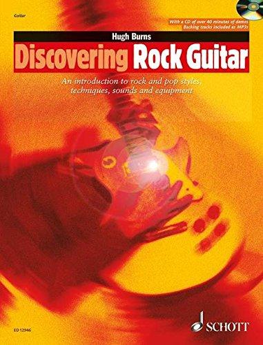 Discovering Rock Guitar: Rock and Pop Styles, Techniques, Sounds, Equipment (Schott Pop Styles Series)