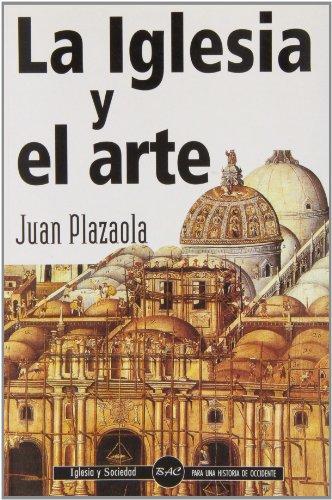 Descargar Libro La Iglesia Y El Arte Juan Plazaola Artola
